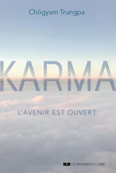Karma ; le futur est ouvert