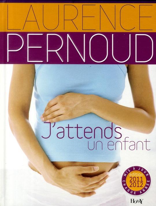 J'attends un enfant (édition 2011)