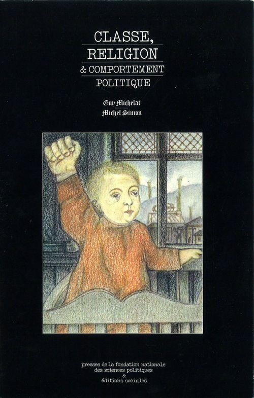 Classe, religion et comportement politique
