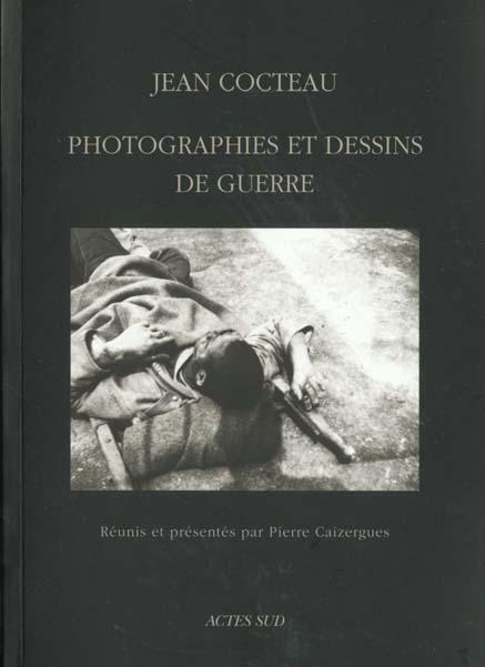 Photographies et dessins de guerre