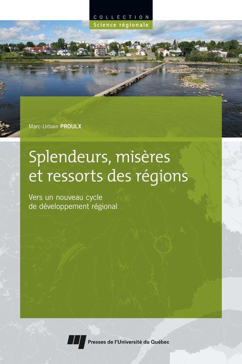 Splendeurs, misères et ressorts des régions ; vers un nouveau cycle de développement régional