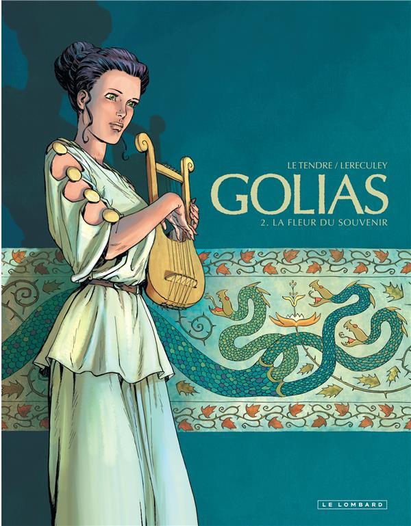 Golias T.2 ; La Fleur Du Souvenir