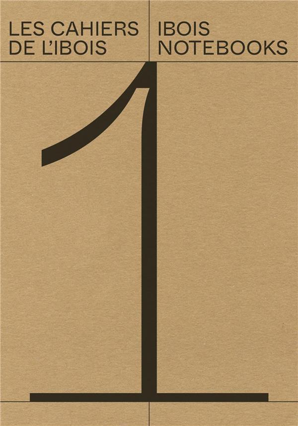 Les cahiers de l'ibois - volume 1