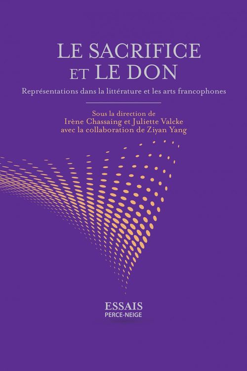 Le sacrifice et le don : representations dans la litterature
