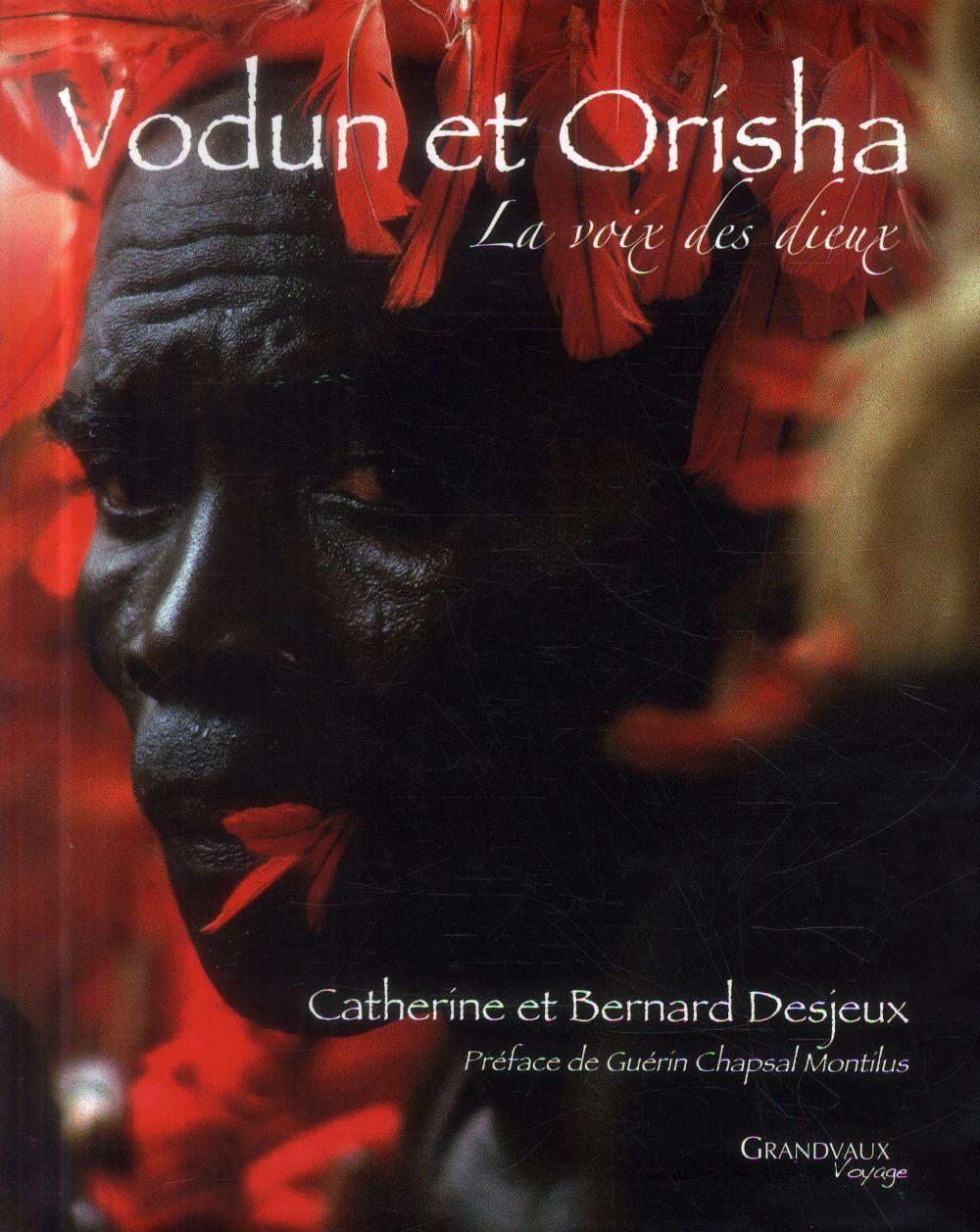 Vodun et Orisha ; la voix des dieux