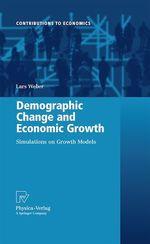 Demographic Change and Economic Growth  - Lars Weber