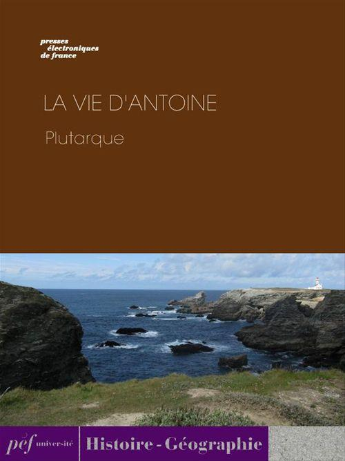 La Vie d'Antoine