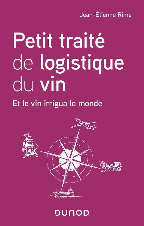 Petit traité de logistique du vin