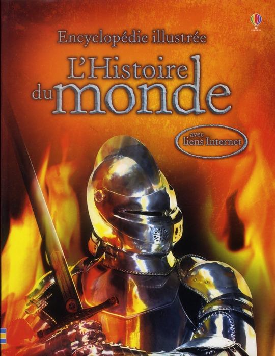 Encyclopedie Illustre ; L'Histoire Du Monde
