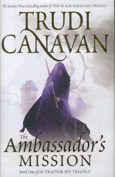 The Ambassador's Mission ; The Traitor Spy Trilogy: Book 1