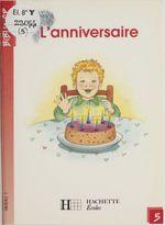L'Anniversaire  - Martine Géhin