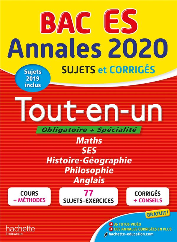Annales bac ; sujets et corrigés ; tout-en-un bac ES (édition 2020)