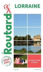 Guide du Routard Lorraine 2020/21