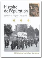 Vente Livre Numérique : Histoire de l'épuration  - Bénédicte VERGEZ-CHAIGNON