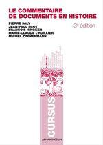 Vente Livre Numérique : Le commentaire de documents en histoire  - Collectif - Jean-Paul Scot - Pierre Saly - François Hincker - Michel Zimmermann - Marie-Claude L'Huillier