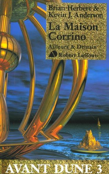 Avant Dune T.3 ; la maison Corrino