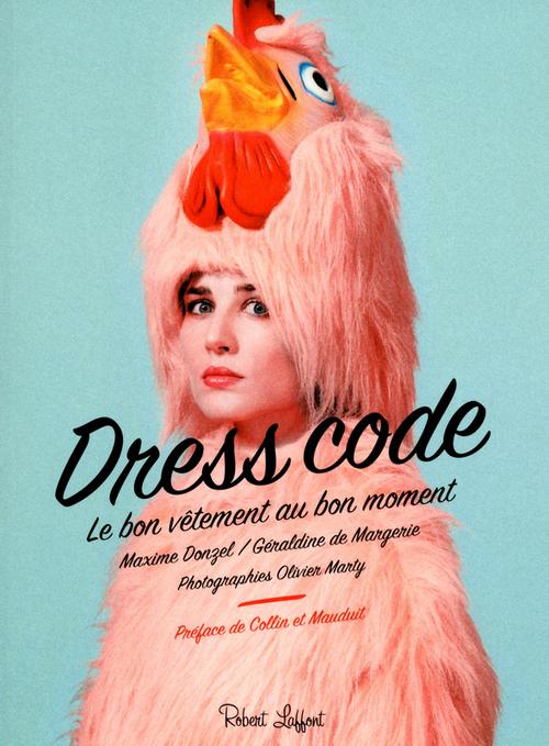 Dress code ; le bon vêtement au bon moment