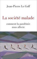 Vente Livre Numérique : La société malade  - Jean-Pierre LE GOFF