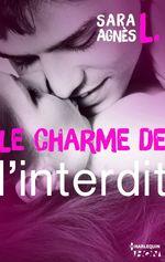Vente Livre Numérique : Le charme de l'interdit  - Sara Agnès L.
