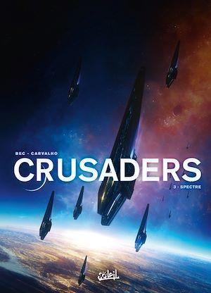 Crusaders t.3 ; spectre