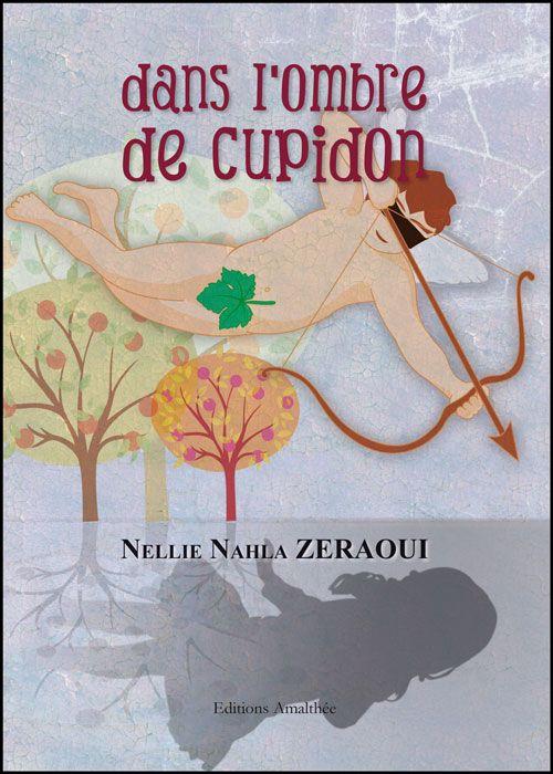 Dans l'ombre de Cupidon