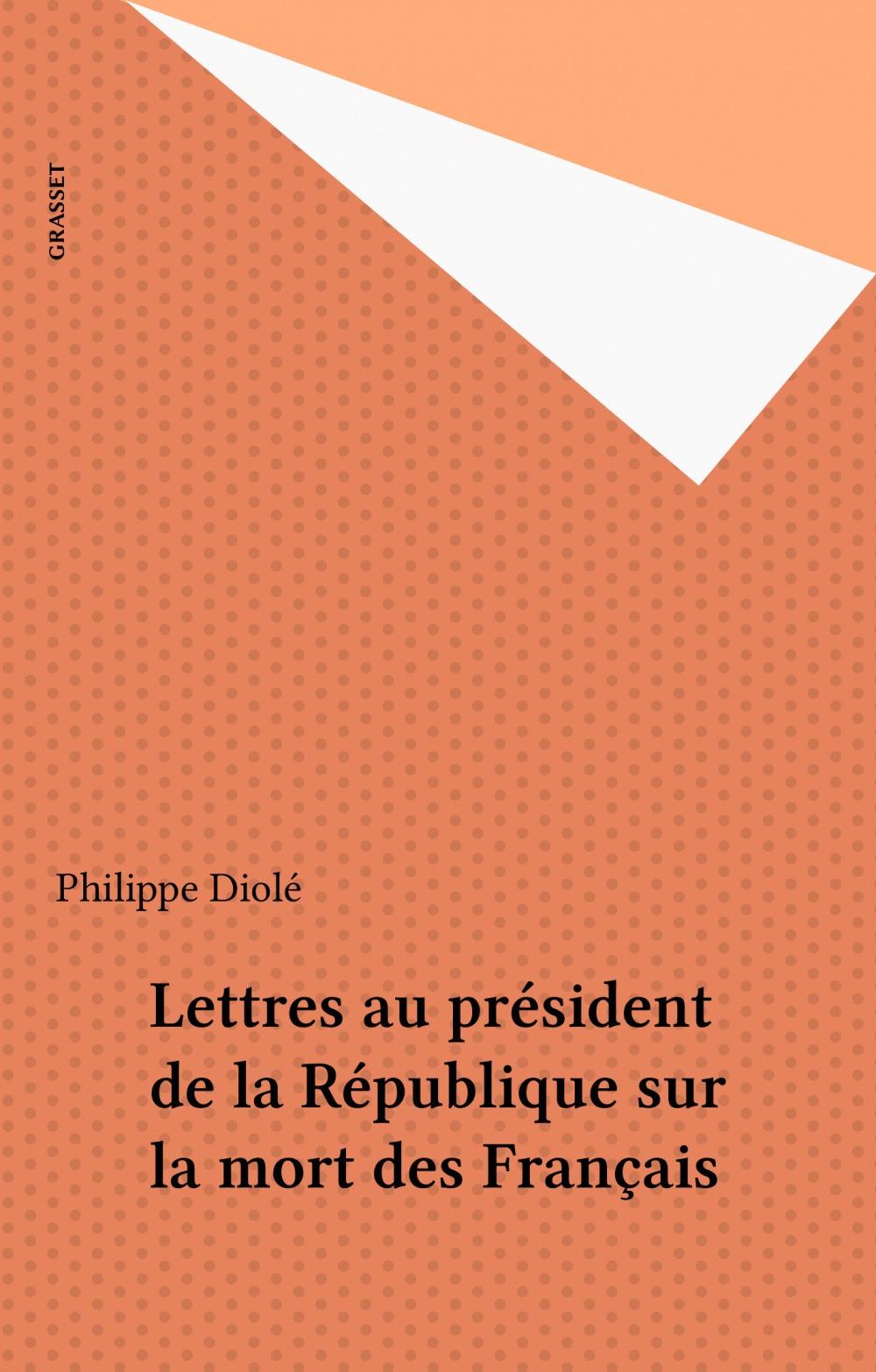 Lettres au président de la République sur la mort des Français