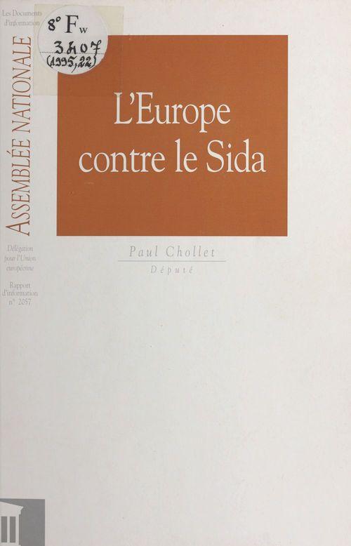 L'Europe contre le sida. Rapport d'information n°2057