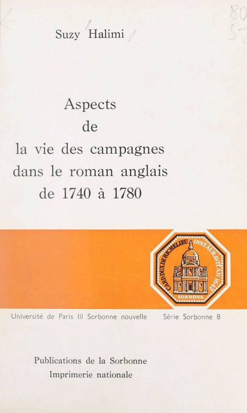 Aspects de la vie des campagnes dans le roman anglais, de 1740 à 1780