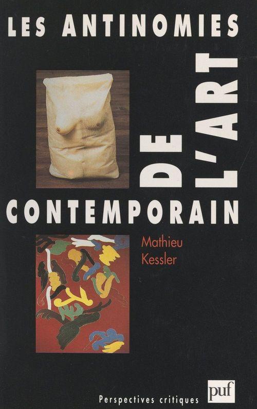 Les antinomies de l'art contemporain