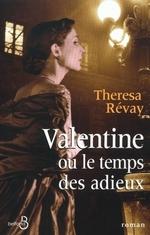 Vente Livre Numérique : Valentine ou le temps des adieux  - Theresa Révay