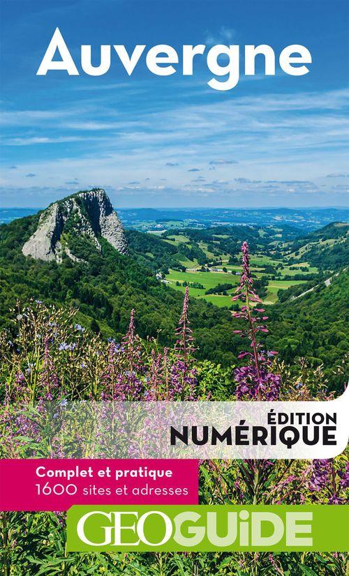 GEOguide ; Auvergne (édition 2018)