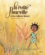 Vente EBooks : La Petite Poucette et les Cailloux blancs  - Sandrine Beau