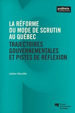 Vente EBooks : La réforme du mode de scrutin au Québec  - Julien Verville