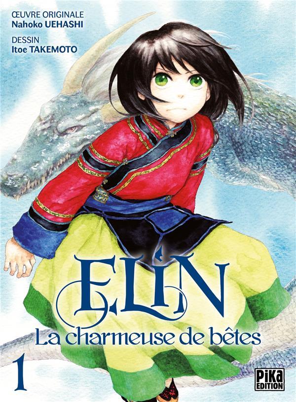 Elin, la charmeuse de bêtes t.1