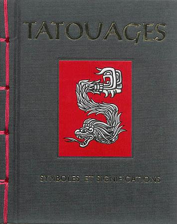 TATOUAGES  -  SYMBOLES ET SIGNIFICATIONS