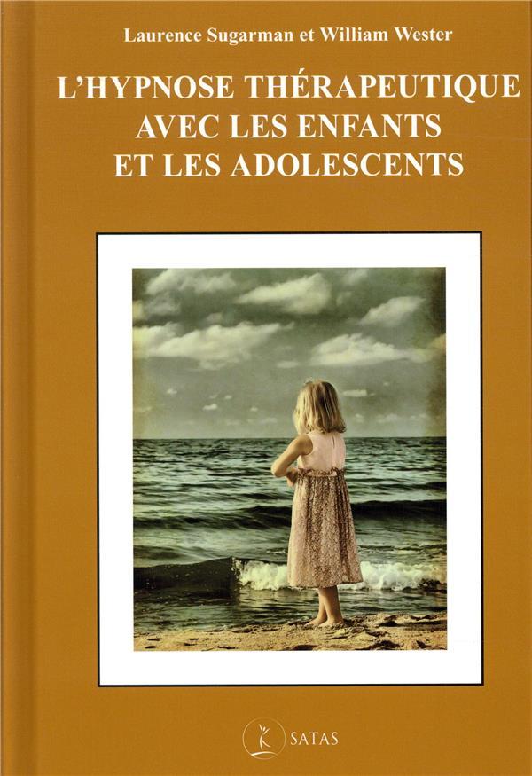 L'hypnose therapeutique avec les enfants et les adolescents