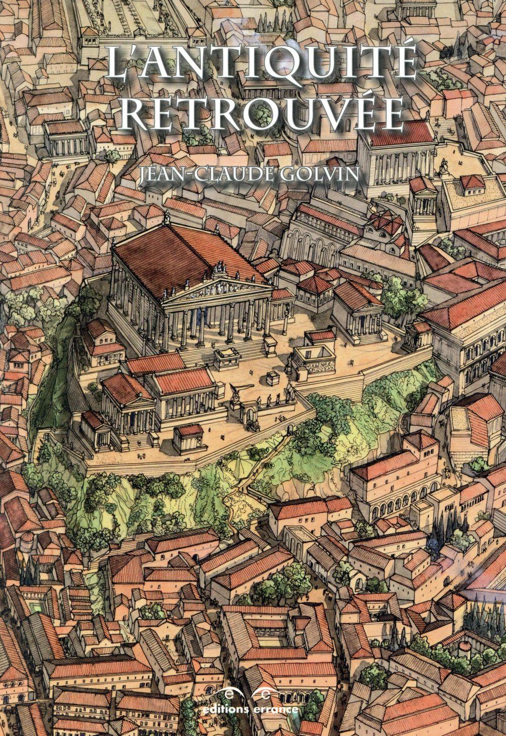 L'antiquité retrouvée (3e édition)