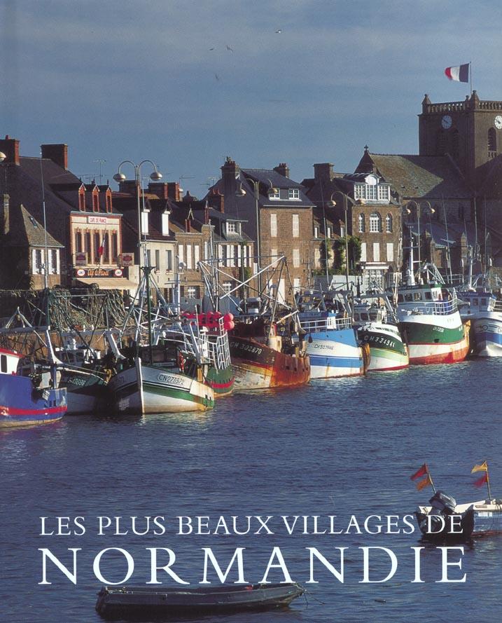 Plus beaux villages de normandie (les)
