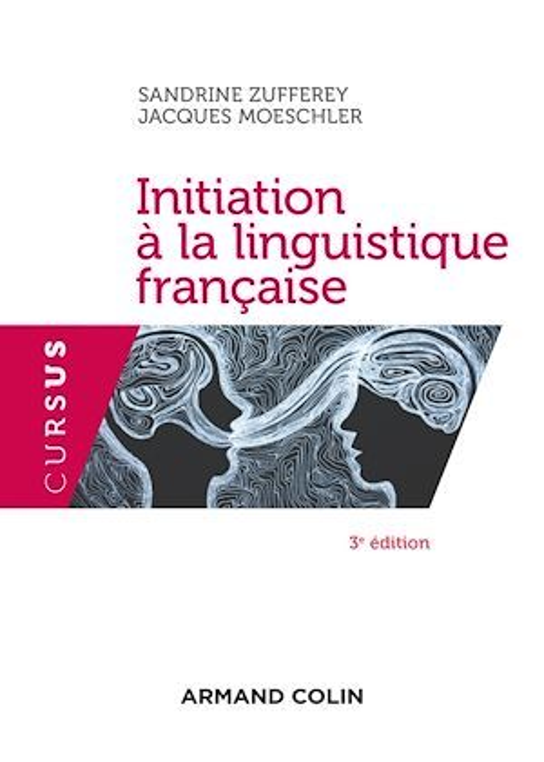 Initiation à la linguistique française - 3e éd.