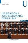 Les relations internationales depuis 1945 - 17e éd.