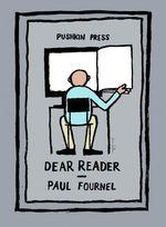 Vente Livre Numérique : Dear Reader  - Paul Fournel