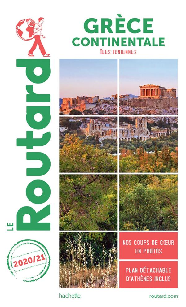 GUIDE DU ROUTARD  -  GRECE CONTINENTALE  -  ILES IONIENNES (EDITION 20202021)