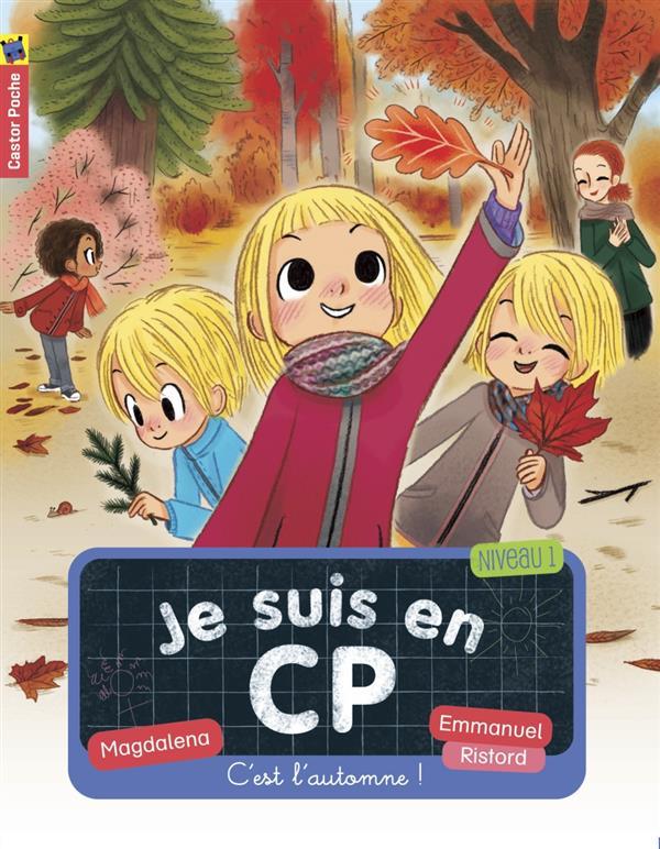 Je suis en CP t.11 ; c'est l'automne !