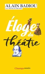 Vente EBooks : Éloge du théâtre  - Alain BADIOU - Nicolas TRUONG