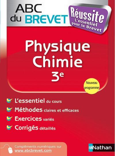 Abc Du Brevet Reussite T.307; Physique-Chimie ; 3eme