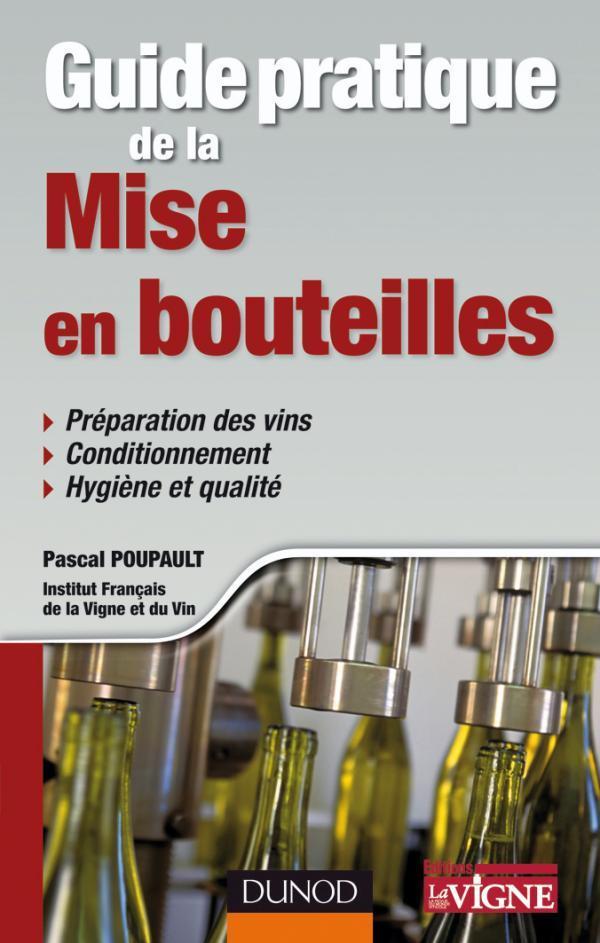 Guide Pratique De La Mise En Bouteille