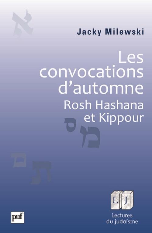 les convocations d'automne ; Rosh Hashana et Kippour