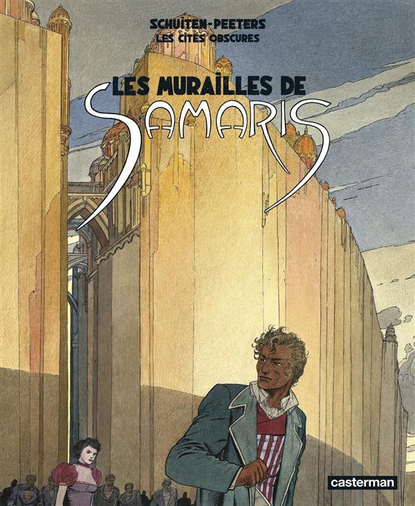 Les cités obscures T.1 ; les murailles de Samaris