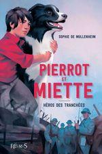 Vente EBooks : Pierrot & Miette ; héros des tranchées  - Sophie de Mullenheim