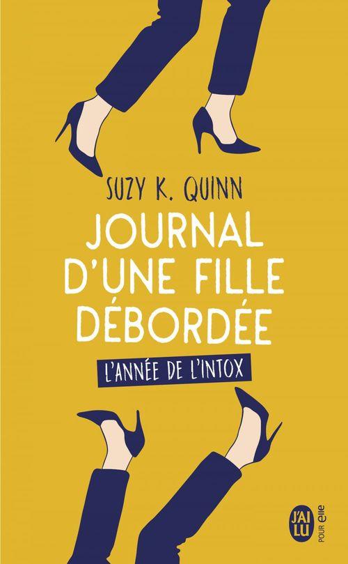 Journal d'une fille débordée  - Suzy K. Quinn